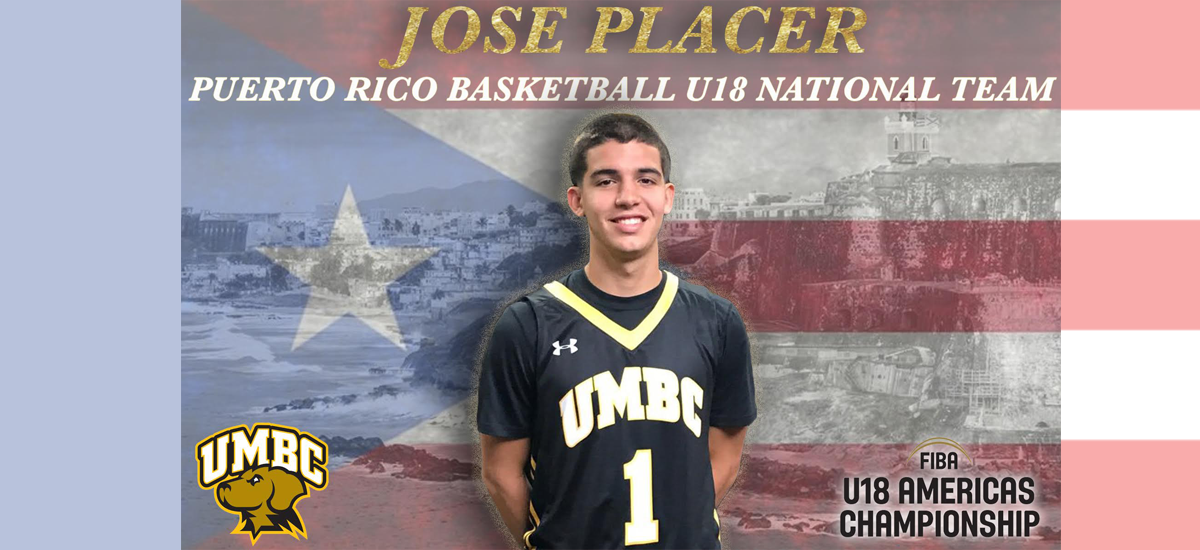 UMBC Incoming Freshman Jose Placer Earns Spot on Team Puerto Rico for FIBA U18 Americas Championships