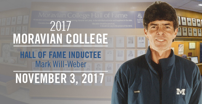 Mark Will-Weber will be inducted into the Moravian College Hall of Fame on November 3, 2017.