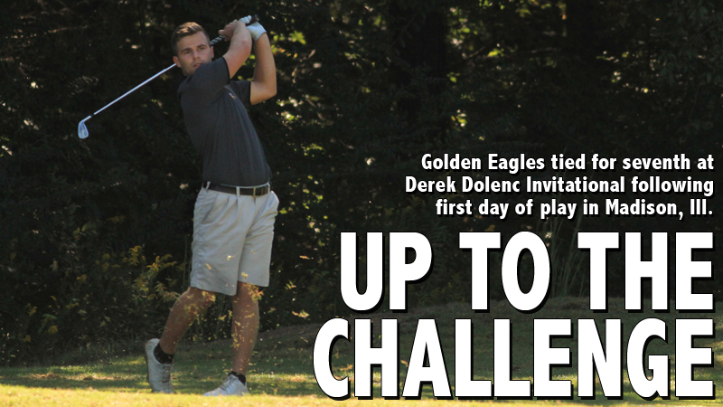 Golden Eagles tied for seventh after day one of Derek Dolenc Invitational