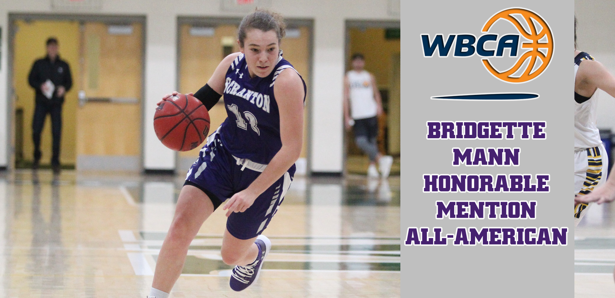 Senior guard Bridgette Mann became the 10th player in Scranton history to earn multiple All-American awards on Thursday night.