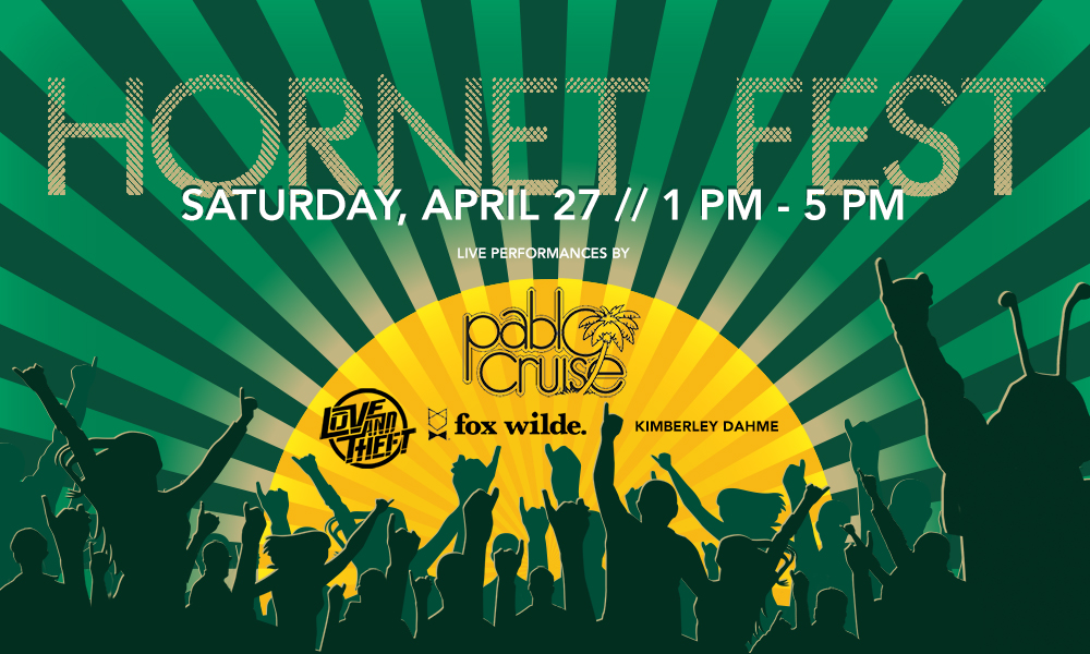 HORNET FEST OUTDOOR MUSIC FESTIVAL COMING TO CAMPUS APRIL 27