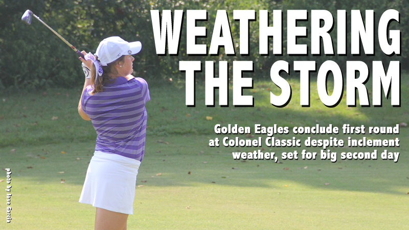 Golden Eagles poised for big Saturday at Colonel Classic after rain-shortened day one
