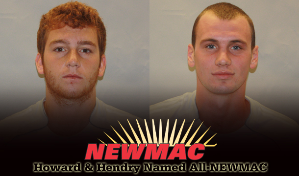 Howard, Hendry Named All-NEWMAC