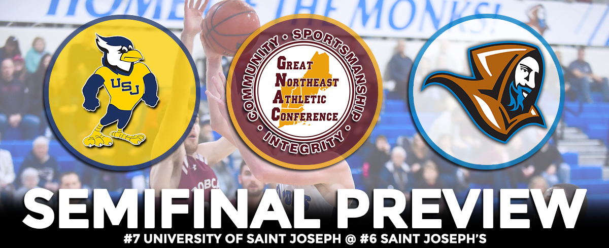 GNAC TOURNAMENT SEMIFINAL PREVIEW: #7 University of Saint Joseph @ #6 Saint Joseph's