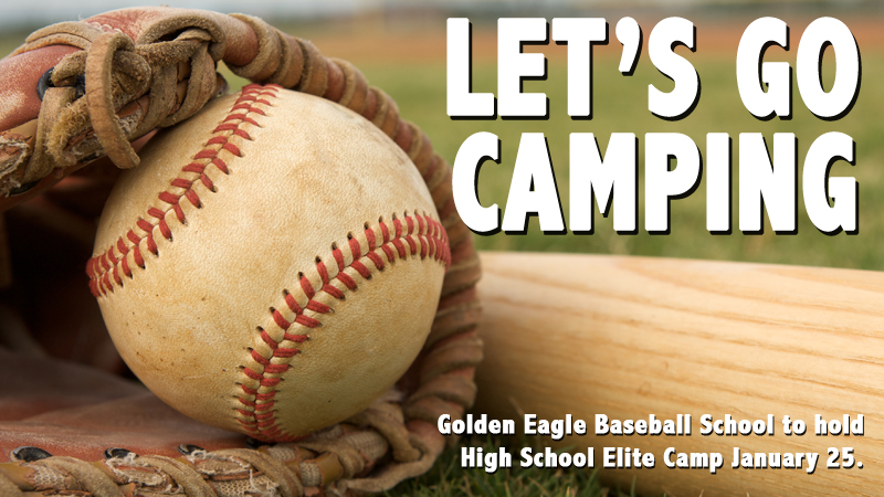 Golden Eagle Baseball School's High School Elite Camp set for January 25