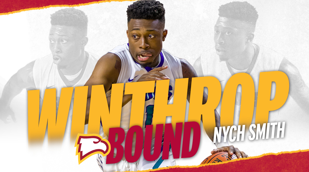 Rock Hill Bound | Smith Signs With Big South Champs Winthrop