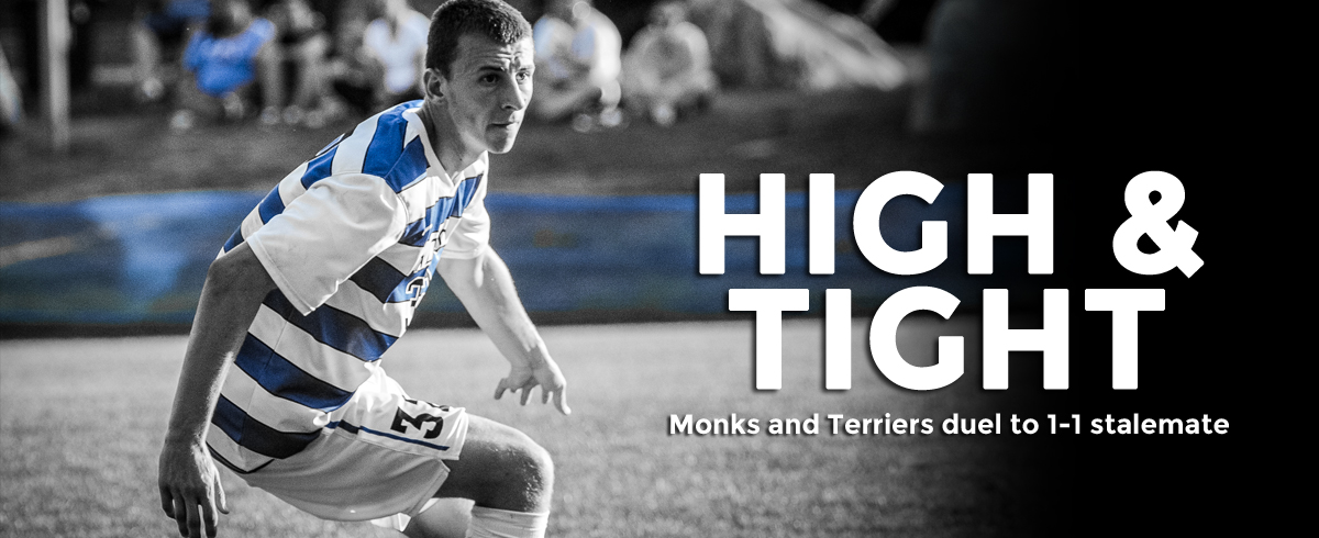 Monks and Terriers Duel to 1-1 Deadlock