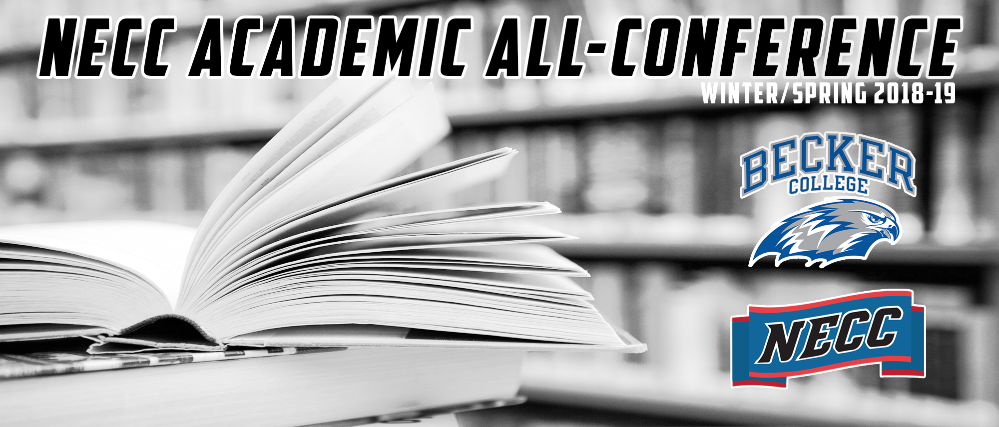 21 Becker Student-Athletes Honored on NECC 2018-19 Winter/Spring Academic All-Conference Team