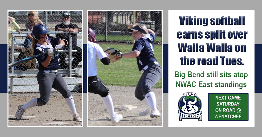 Vikings softball team earns split over Walla Wall. They are still sitting at the top of the NWAC East Region standings.