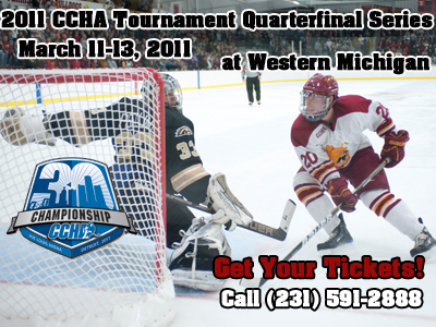 Get Your Tickets For This Weekend's CCHA Tourney Series At Western Michigan