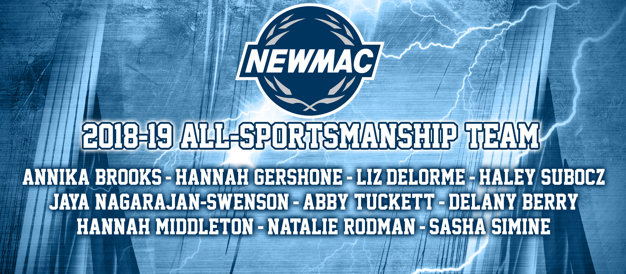 Graphic announcing the 10 student-athletes named to the NEWMAC All-Sportsmanship Teams for the 2018-19 season!