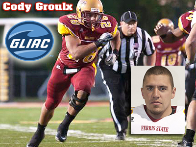 Big Play Lifts Groulx To GLIAC Recognition