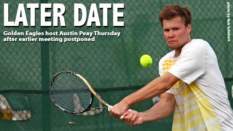 Golden Eagles welcome Austin Peay Thursday in rescheduled match