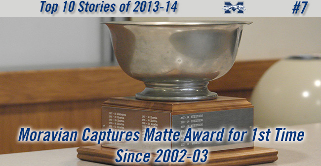 Top 10 Stories of 2013-14 - #7 Moravian Captures Matte Award for 1st Time since 2002-03