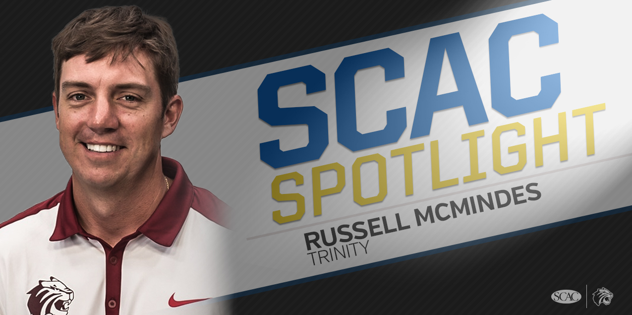 SCAC SPOTLIGHT: Russell McMindes, Trinity University