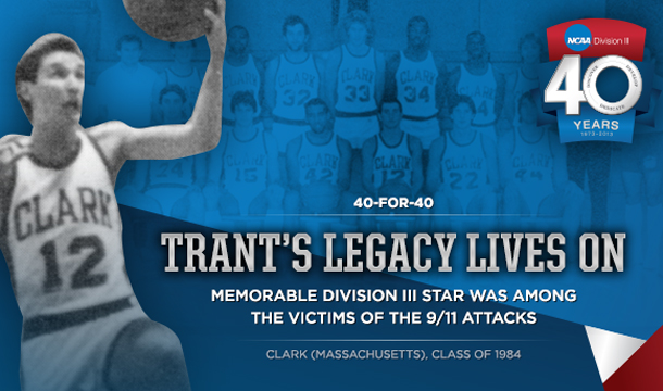 NCAA.org: 40-For-40: Trant's Legacy Lives On