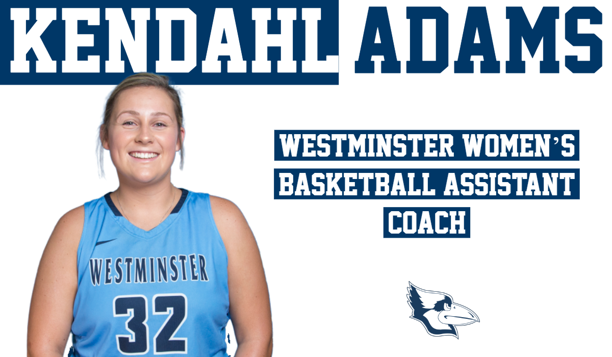 Adams Added to 2019-20 Westminster Women's Basketball Coaching Staff