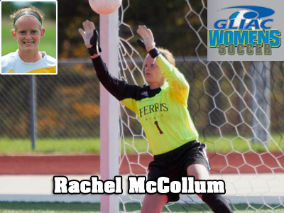 Ferris State's  Rachel McCollum Receives Conference Women's Soccer Recognition