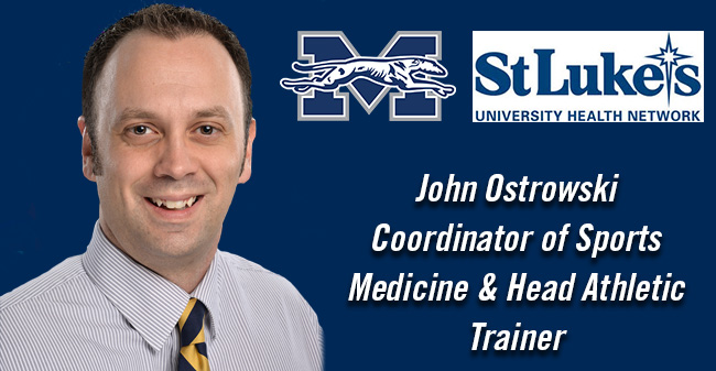 John Ostrowski named Coordinator of Sports Medicine & Head Athletic Trainer at Moravian College.