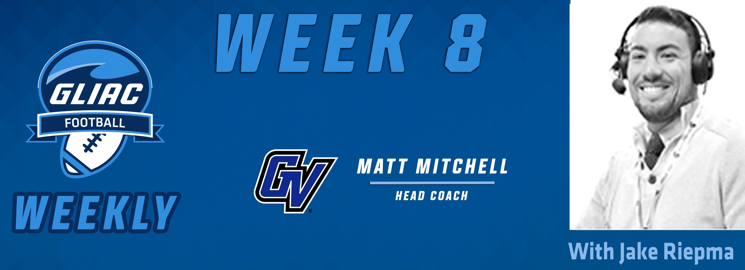 Football Weekly - Week 8 | GVSU Matt Mitchell