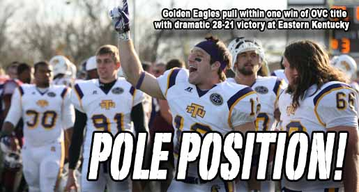 Golden Eagles win 28-21 at Eastern Kentucky, pull within one win of title