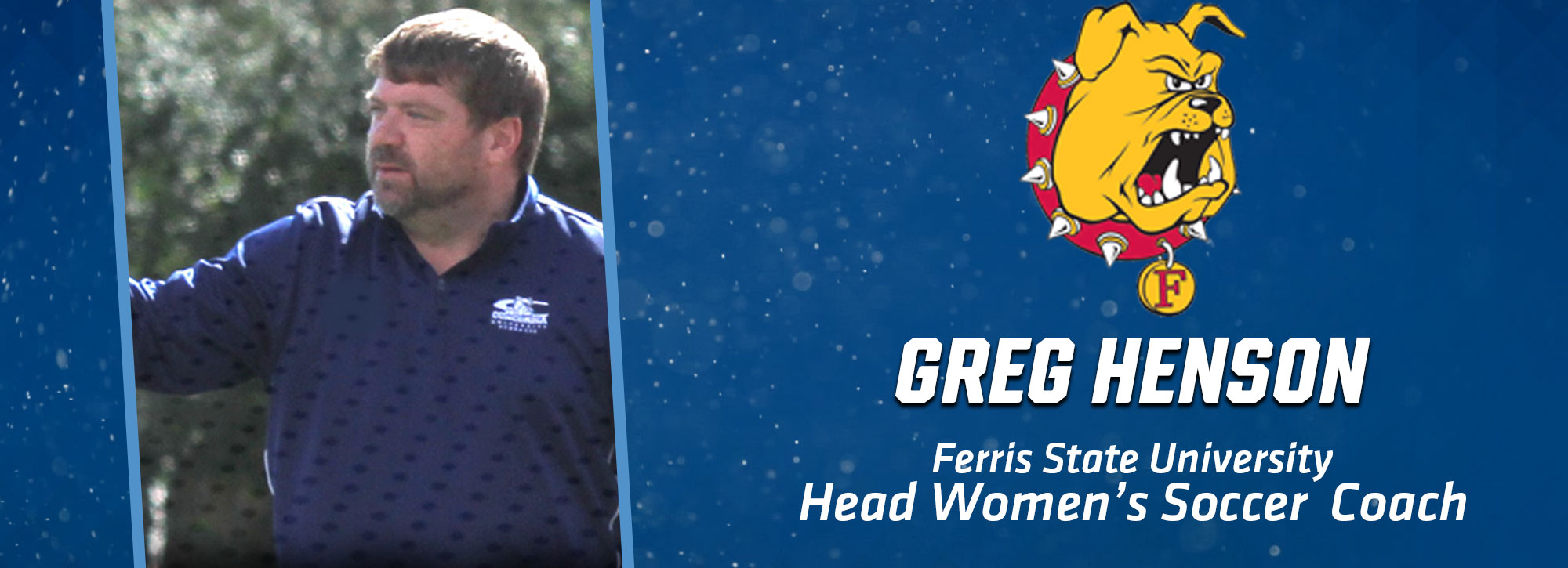 Ferris State Soccer Tabs Longtime Coach Greg Henson To Head Coaching Post