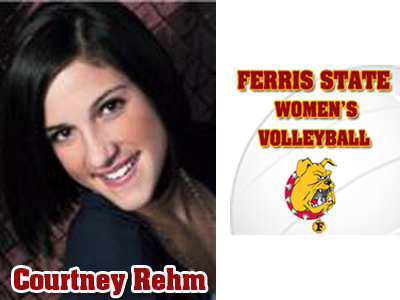 Ferris State Women's Volleyball Signs Courtney Rehm