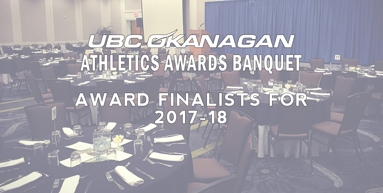 Finalists announced today for the 2018 UBC Okanagan Heat athletic awards