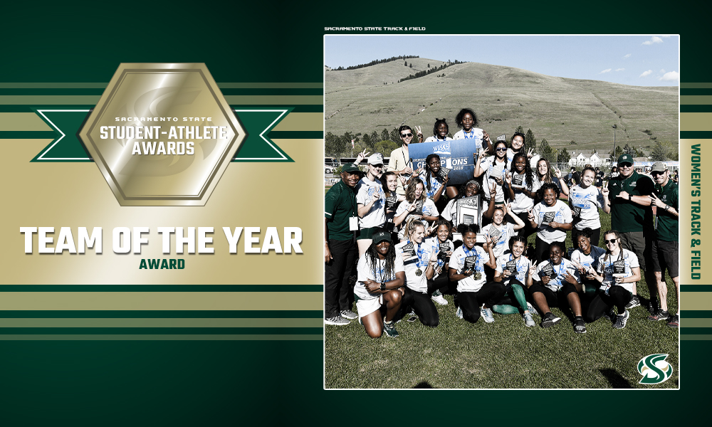 WOMEN'S TRACK & FIELD NAMED THE SACRAMENTO STATE TEAM OF THE YEAR