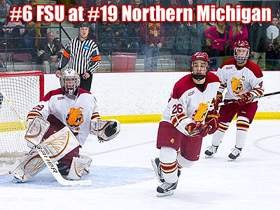 Hockey Notes: #6 FSU at #19 Northern Michigan