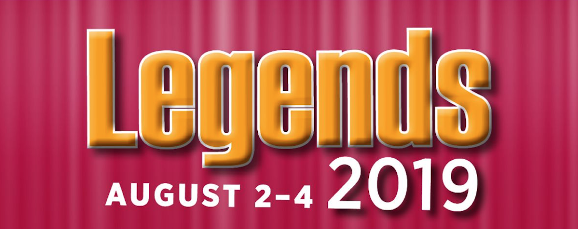 Legends Weekend Registration is Now Open!