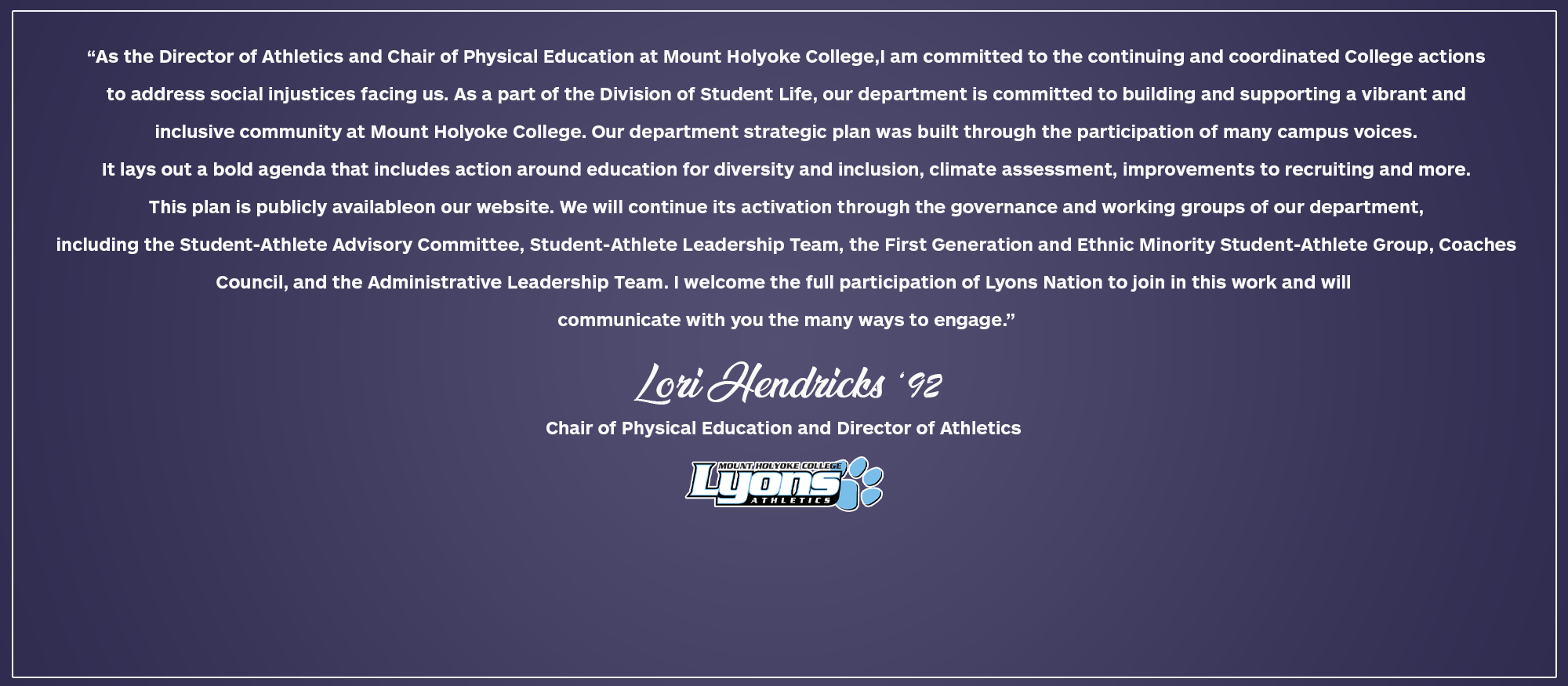 A Letter from Mount Holyoke College Director of Athletics, Lori Hendricks '92