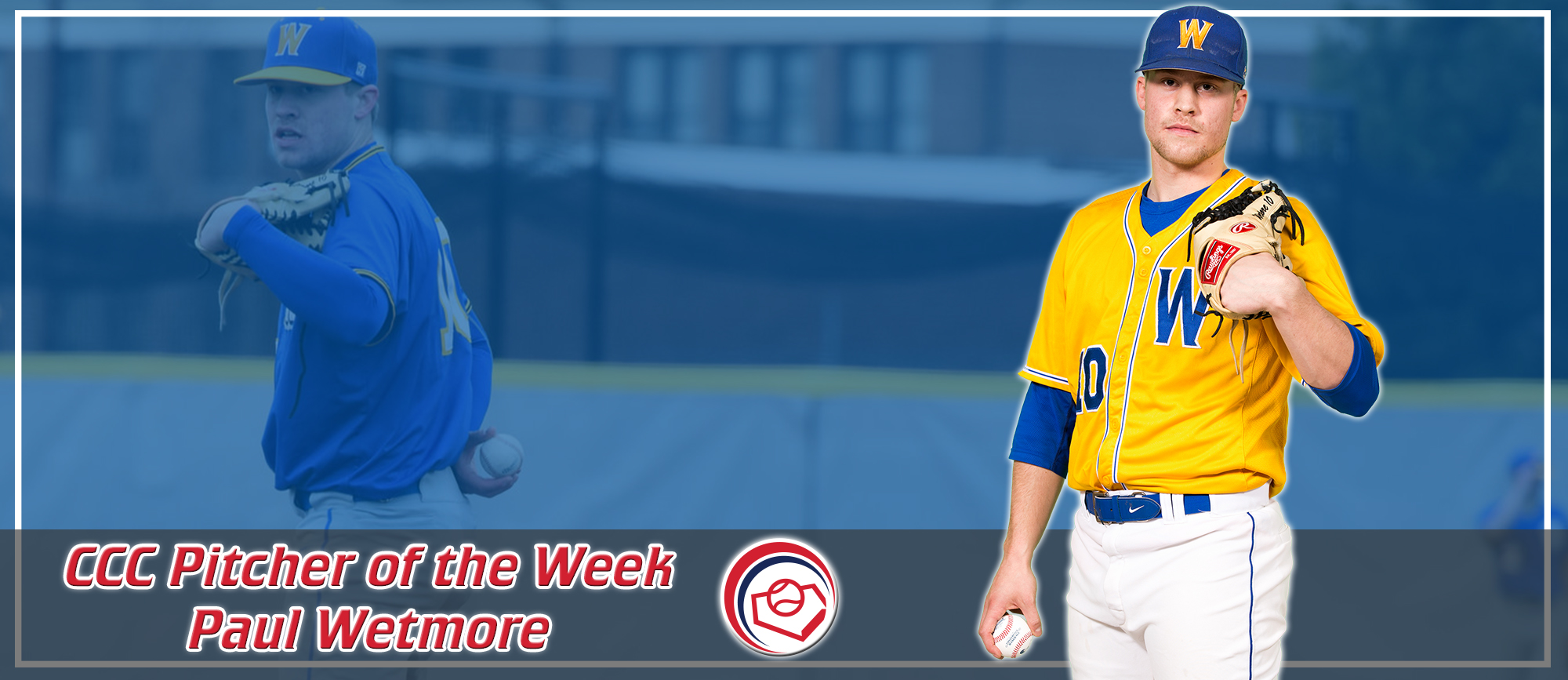 Paul Wetmore Named CCC Pitcher of the Week