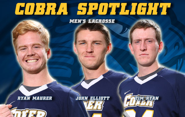 Cobra Spotlight- Ryan Maurer, John Elliott & Tim Ryan, Men's Lacrosse