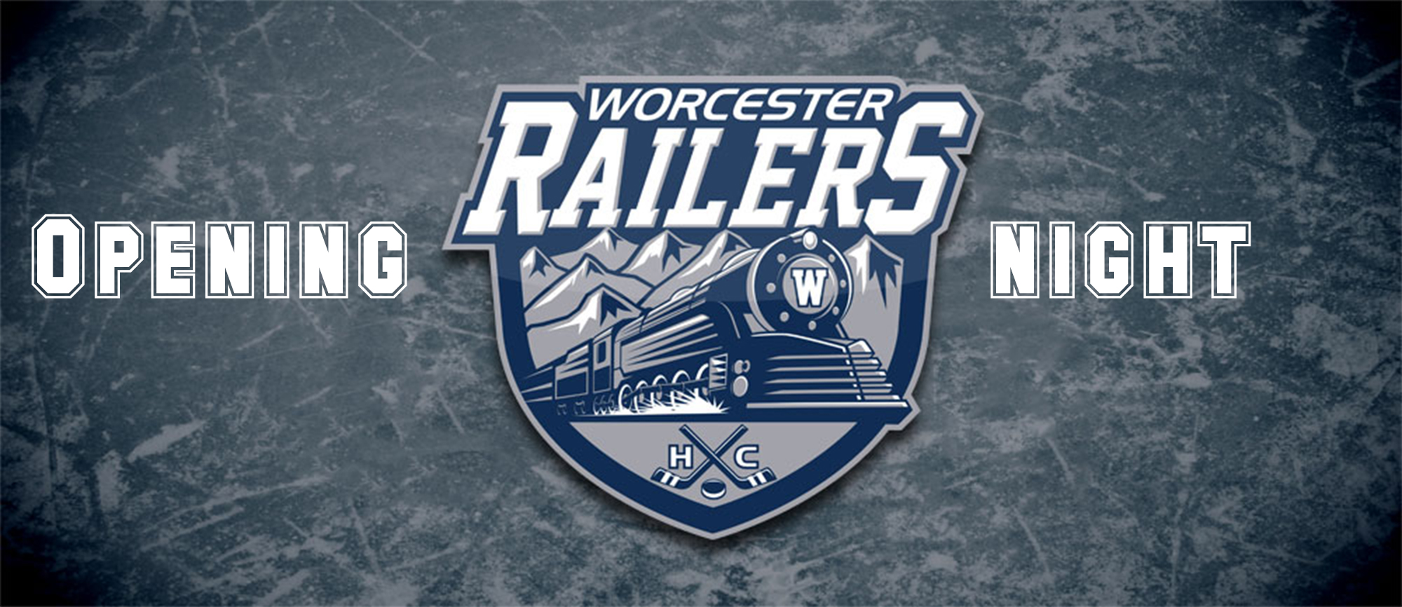 Worcester Railers Opening Night