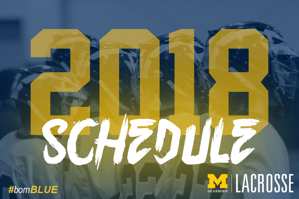 2018 Men's Lacrosse Schedule Filled with NAIA's Top Teams