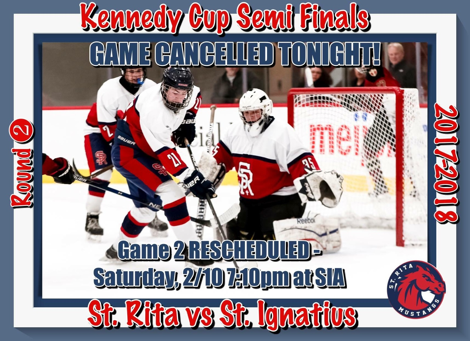 Kennedy Cup Game Cancelled Tonight - Rescheduled for Saturday 2/10