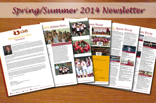 CMS Athletics Newsletter and Athletic Director Update (Spring/Summer 2014)