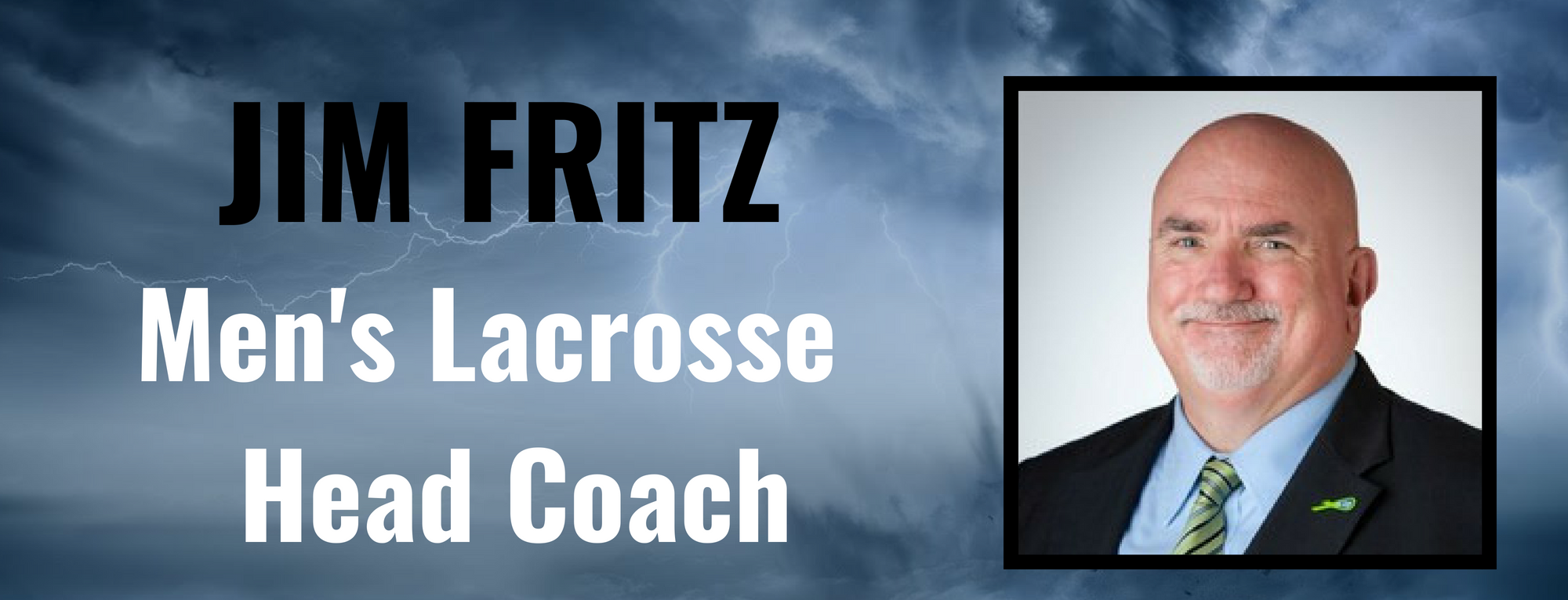 Jim Fritz Named Men's Lacrosse Head Coach