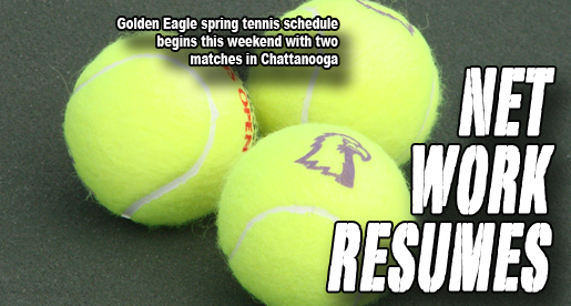 Golden Eagles open 2012 tennis schedule this weekend