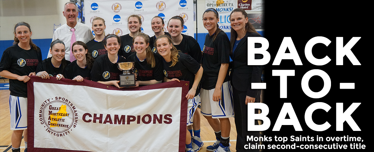 MONKS TOP SAINTS IN OT, WIN SECOND-CONSECUTIVE GNAC CHAMPIONSHIP!!