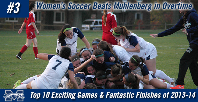 Top 10 Exciting Games of 2013-14 - #3 Women's Soccer Beats Rival Muhlenberg in Overtime