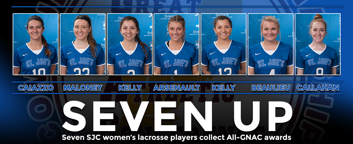 Seven SJC Women's Lacrosse Players Claim All-GNAC Accolades
