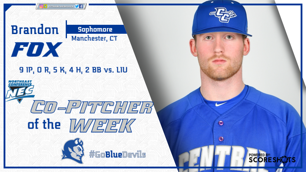 Fox Named Northeast Conference Co-Pitcher of the Week