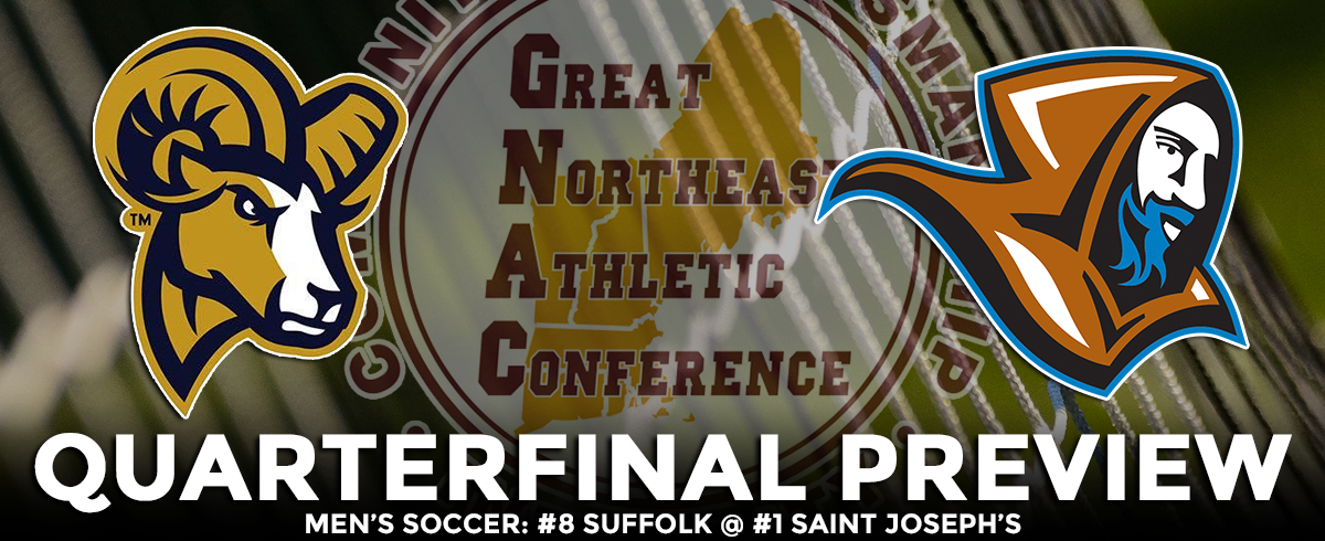 GNAC TOURNAMENT QUARTERFINAL PREVIEW: #8 Suffolk @ #1 Saint Joseph's