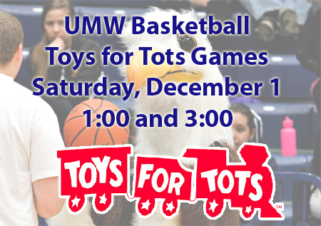 UMW Basketball Hosts Toys for Tots Games on December 1
