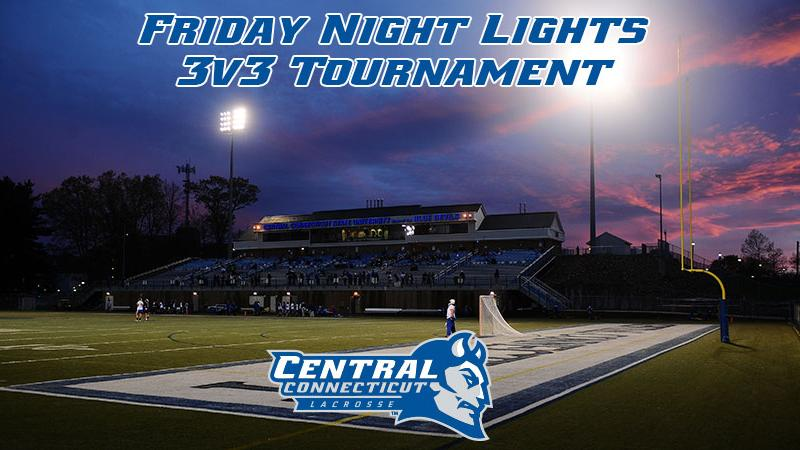 "Lacrosse to Host ""Friday Night Lights!"" 3v3 Tournament"