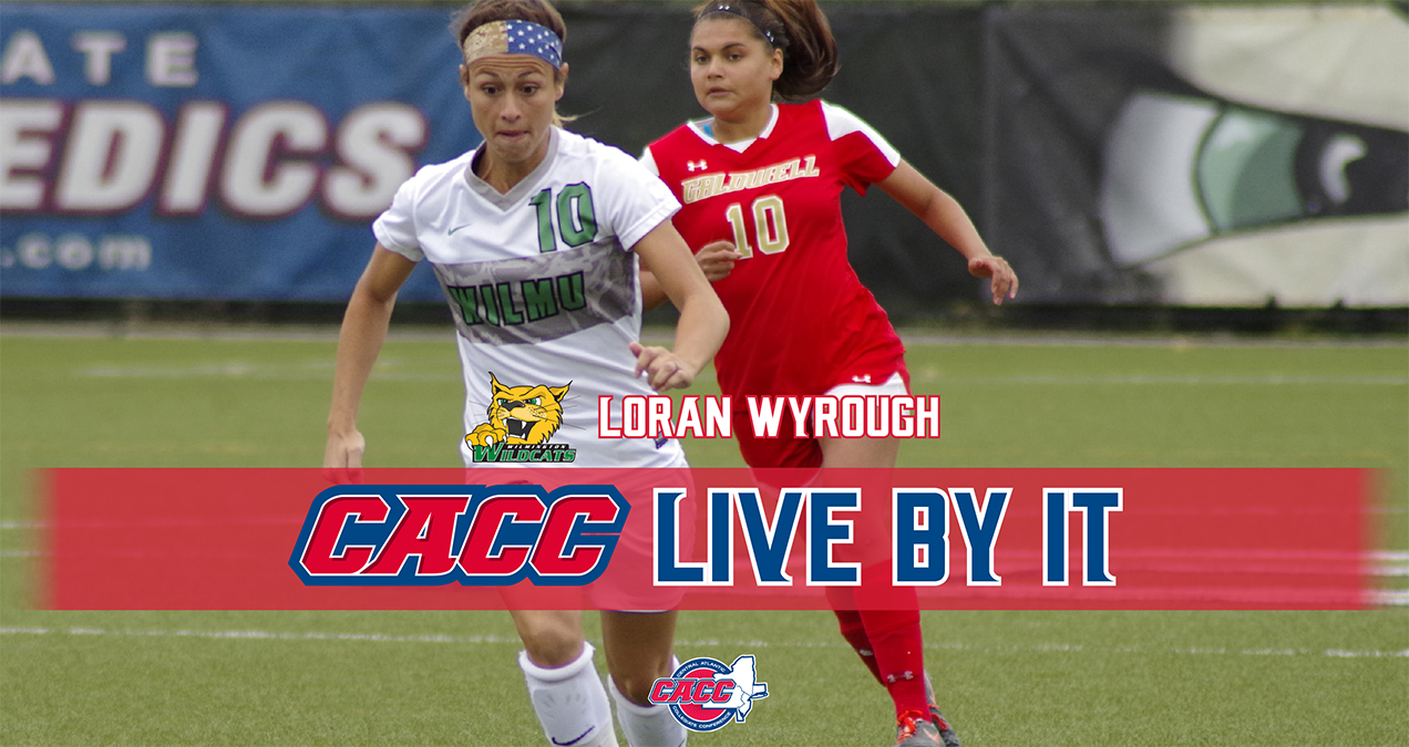 "CACC ""LIVE BY IT"": Wilmington University's Loran Wyrough"