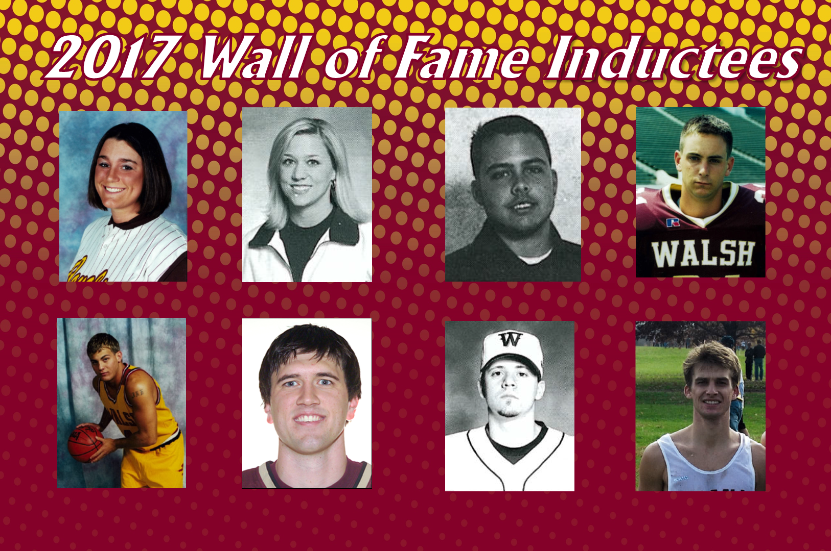Walsh To Induct Eight Into Wall of Fame