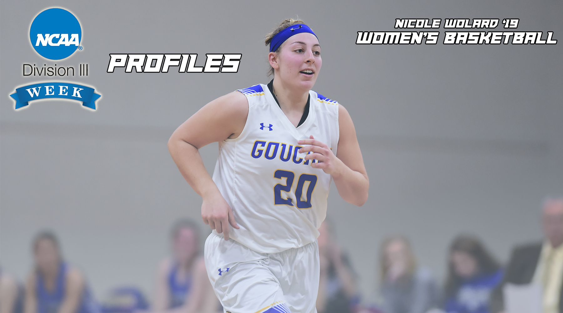 NCAA Division III Week Profiles: Women's Basketball's Nicole Wolard